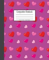 Composition Notebook: 7.5x9.25, Wide Ruled Pink and Red Hearts 1676893059 Book Cover