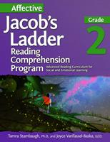 Affective Jacob's Ladder Reading Comprehension Program : Advanced Reading Curriculum for Social and Emotional Learning: Grade 2