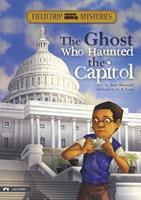 The Ghost Who Haunted the Capitol 1434227723 Book Cover