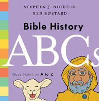 Bible History ABCs: God's Story from A to Z 1433564378 Book Cover