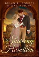 Sharing Hamilton: Premium Hardcover Edition 1034326287 Book Cover