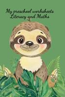 My preschool worksheets Literacy and Maths 1034270400 Book Cover