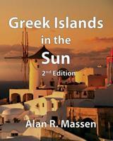 Greek Islands in the Sun 0993559182 Book Cover