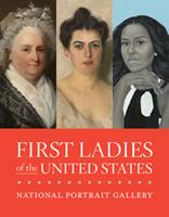 First Ladies of the United Sates 1588346943 Book Cover
