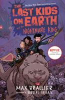 The Last Kids on Earth and the Nightmare King 0425288714 Book Cover