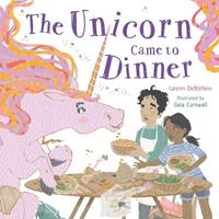 The Unicorn Came to Dinner 1250310407 Book Cover
