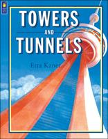 Towers and Tunnels 1550742183 Book Cover