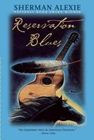 Reservation Blues 0871135949 Book Cover