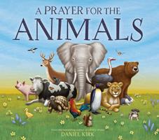 A Prayer for the Animals 1419731998 Book Cover