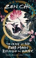 The Order of the Pure Moon Reflected in Water 1250269253 Book Cover