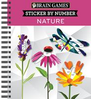 Brain Games - Sticker by Number: Nature (2 Books in 1 - Geometric Stickers) 1645580369 Book Cover