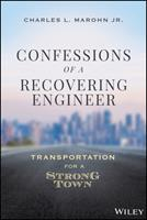 Confessions of a Recovering Civil Engineer : Transportation for a Strong Town