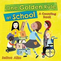 One Golden Rule at School: A Counting Book 1250163811 Book Cover
