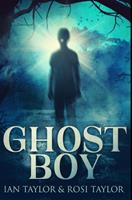 Ghost Boy: Premium Hardcover Edition 1034251082 Book Cover