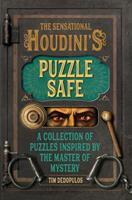 The Sensational Houdini's Puzzle Safe: A Collection of Puzzles Inspired by the Master of Mystery 1787392473 Book Cover