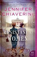 Resistance Women: A Novel 0062841106 Book Cover