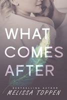 What Comes After 1073327132 Book Cover