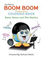 Boom Boom the Bass Drum and the Beatles: Boom Boom and the Beatles 1987710525 Book Cover