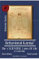 Behavioral Karma: 5 Scientific Laws of Life & Leadership 173525570X Book Cover