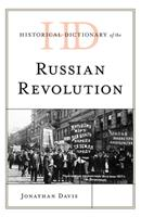 Historical Dictionary of the Russian Revolution 1538139804 Book Cover