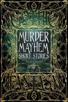 Murder Mayhem Short Stories (Gothic Fantasy #5) 1783619872 Book Cover
