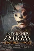 In Darkness, Delight: Creatures of the Night (Volume 2) 1074627660 Book Cover