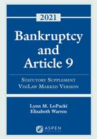 Bankruptcy and Article 9: 2021 Statutory Supplement, Visilaw Marked Version 1543844537 Book Cover