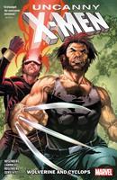 Uncanny X-Men: Wolverine and Cyclops, Vol. 1 1302915827 Book Cover