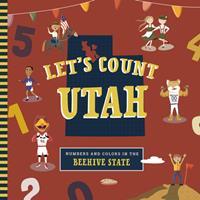 Let's Count Utah 1641705752 Book Cover