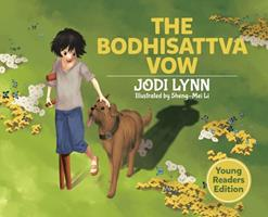 The Bodhisattva Vow: Young Readers Edition 0228826691 Book Cover