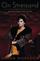 On Streisand: An Opinionated Guide 0190651768 Book Cover