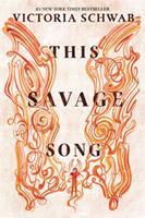 This Savage Song 0062380850 Book Cover