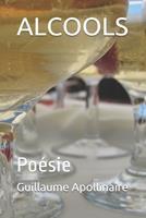 Alcools: Po�sie 1699708673 Book Cover
