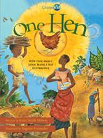 One Hen: How One Small Loan Made a Big Difference 0545270138 Book Cover