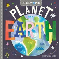 Hello, World! Planet Earth 0593174992 Book Cover