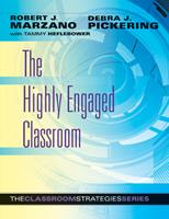 The Highly Engaged Classroom 0982259247 Book Cover