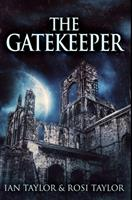 The Gatekeeper: Premium Hardcover Edition 1034251120 Book Cover