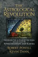 The Astrological Revolution: Unveiling the Science of the Stars as a Science of Reincarnation and Karma 1584200839 Book Cover