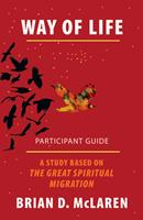 Way of Life Participant Guide: A Study Based on the Great Spiritual Migration 1501847694 Book Cover