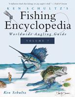 Ken Schultz's Fishing Encyclopedia Volume 7: Worldwide Angling Guide 1684427754 Book Cover