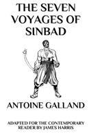 The Seven Voyages of Sinbad: Adapted for the Contemporary Reader 1549948288 Book Cover