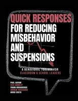 QUICK Responses for Reducing Misbehavior and Suspensions: A Behavioral Toolbox for Classroom and School Leaders 171607598X Book Cover