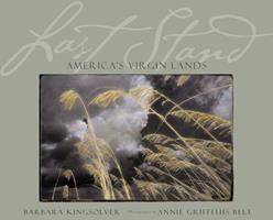 Last Stand: America's Virgin Lands 0792269098 Book Cover