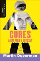 Cures: A Gay Man's Odyssey 0525249559 Book Cover