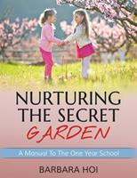 Nurturing the Secret Garden: A Guide to Reading Mastery 1500187402 Book Cover