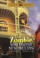 The Zombie Who Visited New Orleans 1434227731 Book Cover