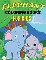 Elephant Coloring Books For Kids: Cute Animal Activity Book for Kids, Suitable For Boys and Girls Ages 4-8 Years 1326428101 Book Cover