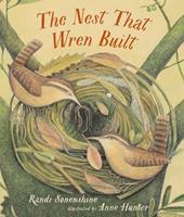 The Nest That Wren Built 1536201537 Book Cover