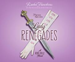 Lady Renegades 0399256954 Book Cover