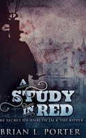 A Study in Red: The Secret Journal of Jack the Ripper 1715518543 Book Cover